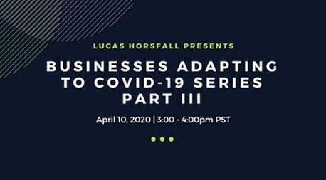 Businesses Adapting to Covid-19 Series Part III