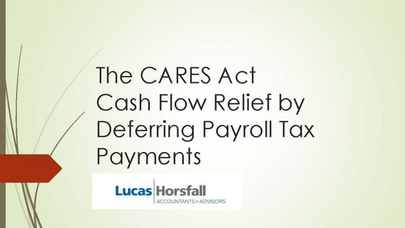 The CARES Act Payroll Tax Payments by Leslie Sobol, Tax Partner